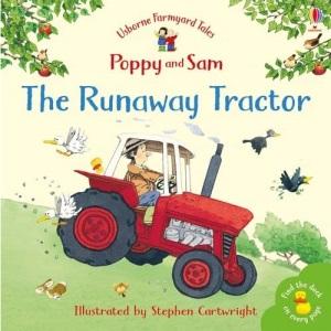 The Runaway Tractor (Mini Farmyard Tales)