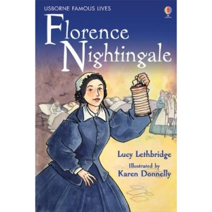 Florence Nightingale (Usborne Famous Lives) (Young Reading Series 3, 40)