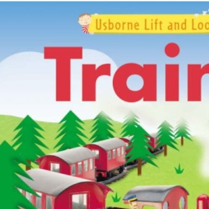 Trains (Lift and Look)