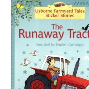 Runaway Tractor (Farmyard Tales Sticker Storybooks)