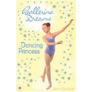 Dancing Princess: Bk. 4 (Ballerina Dreams)
