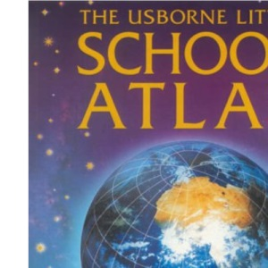 The Usborne Little School Atlas (Usborne Internet Linked)