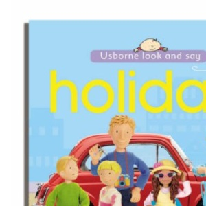 Holiday (Usborne Look and Say)
