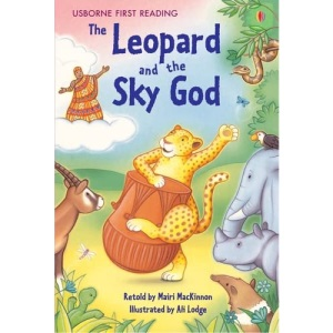 The Leopard and the Sky God (First Reading) (First Reading Level 3)