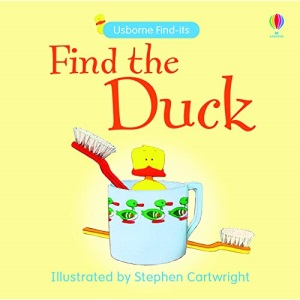 Find the Duck (Usborne Find It Board Books) (Find-its)