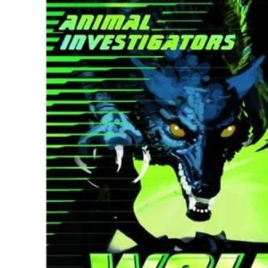 Wolf Man (Usborne Animal Investigators)