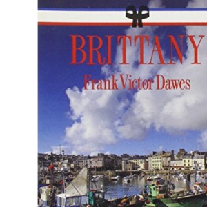 Brittany (Helm French regional guides)
