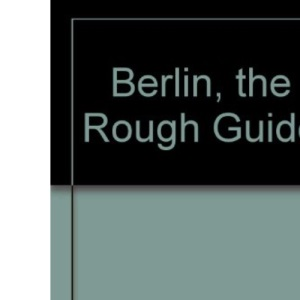 Berlin: The Rough Guide