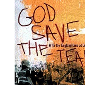 God Save the Team: Fighting for Survival at Euro 2000