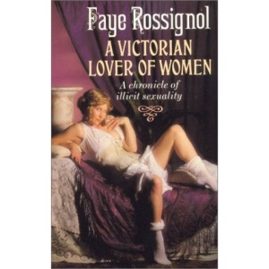A Victorian Lover of Women
