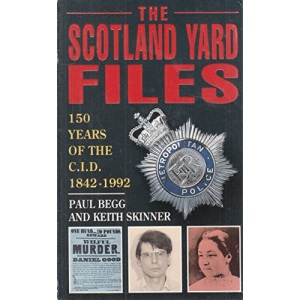 The Scotland Yard Files: 150 Years of the CID, 1842-1992
