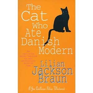 The Cat Who Ate Danish Modern (The Cat Who… Mysteries, Book 2): A captivating feline mystery for cat lovers everywhere