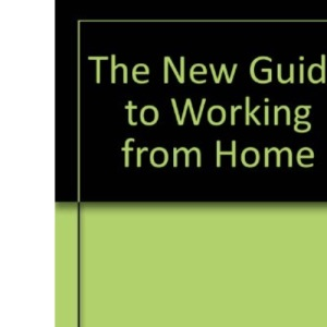 The New Guide to Working from Home