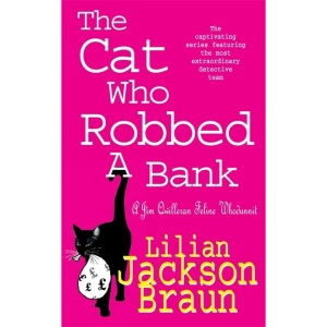 The Cat Who Robbed a Bank (The Cat Who… Mysteries, Book 22): A cosy feline crime novel for cat lovers everywhere