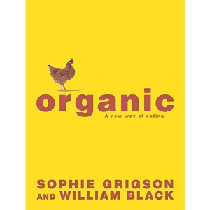 Organic: A New Way of Eating