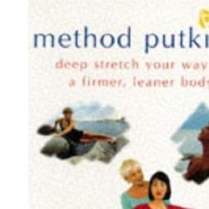 Method Putkisto: Redesign Your Body Through Deep Stretching