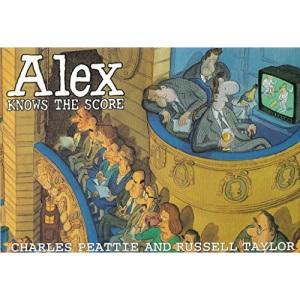Alex Knows the Score
