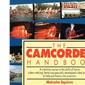 The Camcorder Handbook