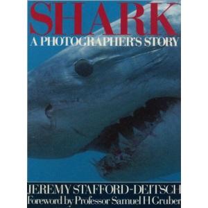 Shark: A Photographer's Story