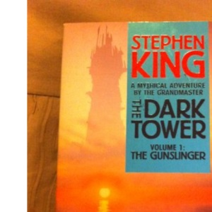 The Dark Tower: The Gunslinger: The Gunslinger v. 1