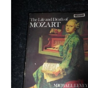 The Life and Death of Mozart