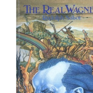 The Real Wagner
