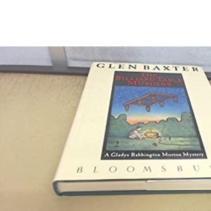 The Billiard Table Murders: A Gladys Babbington Morton Mystery