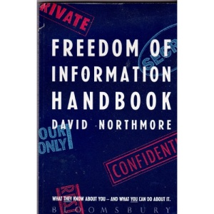 Freedom of Information Handbook: How to Find Out What You Need to Know