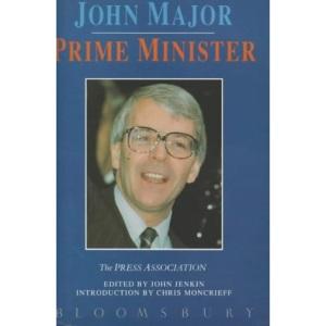 John Major: Prime Minister