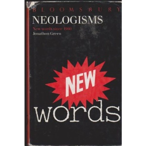 Neologisms: New Words Since 1960