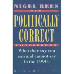 The Politically Correct Phrasebook