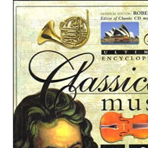Ultimate Encyclopedia of Classical Music
