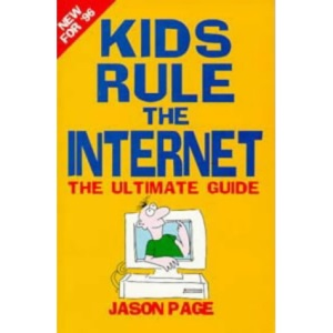 Kids Guide to the Internet: v. 1