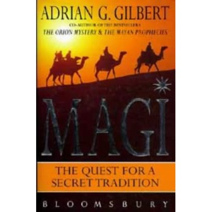 Magi: The Quest for the Secret Tradition