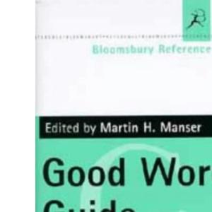 Bloomsbury Good Word Guide (Bloomsbury reference)