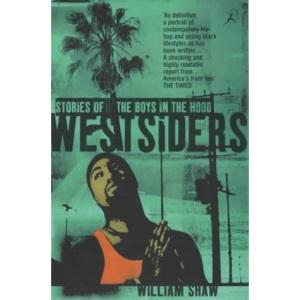 Westsiders: Stories of the Boys in the Hood
