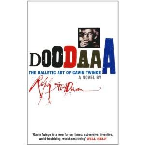 Doodaaa: The Balletic Art of Gavin Twinge - A Novel