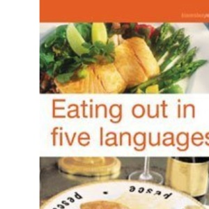 Eating Out in Five Languages: Over 10,000 Menu Terms in English, French, German, Italian, Spanish