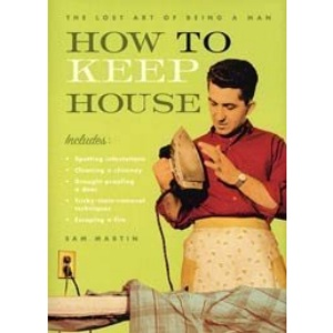 How to Keep House