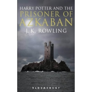 Harry Potter and the Prisoner of Azkaban (Book 3): Adult Edition