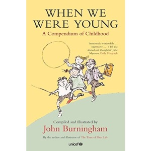 When We Were Young: A Compendium of Childhood