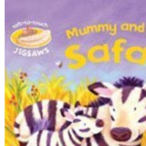 Mummy and Baby Safari: Soft-to-Touch Jigsaws