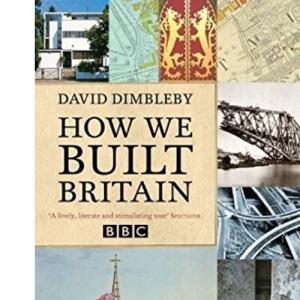 How We Built Britain