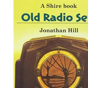 Old Radio Sets (Shire Album)
