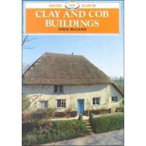 Clay and Cob Buildings (Shire Album)
