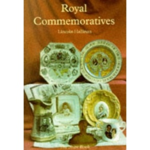 Royal Commemoratives (The Shire book)