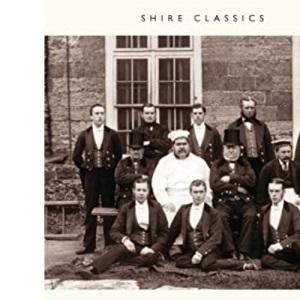 The Victorian Domestic Servant (Shire Album) (Shire Album S.)