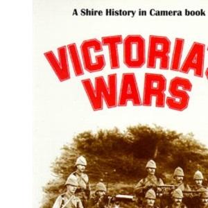 Victoria's Wars (History in Camera)