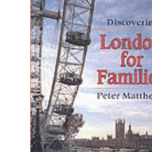 London for Families (Discovering)