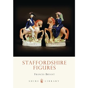 Staffordshire Figures (Shire Album)